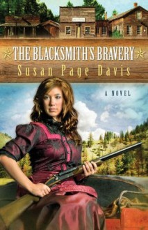 The Blacksmith's Bravery - Susan Page Davis