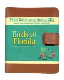 Birds of Florida Field GD 2/E [With] CD - Stan Tekiela