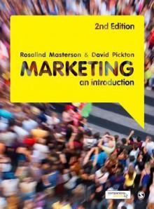 Marketing: An Introduction - Rosalind Masterson, David Pickton