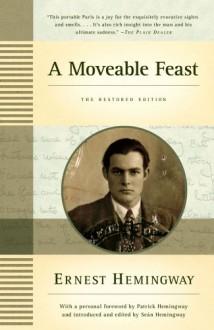 A Moveable Feast: The Restored Edition - Ernest Hemingway,Seán Hemingway,Patrick Hemingway