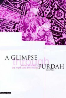 Glimpse Through Purdah - Sitara Khan