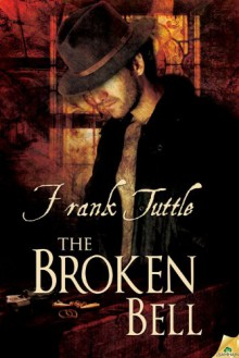 The Broken Bell (Markhat #6) - Frank Tuttle