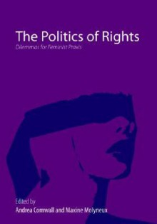 The Politics of Rights - Cornwall Andrea, Andrea Cornwall, Maxine Molyneux