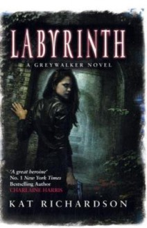 Labyrinth - Kat Richardson