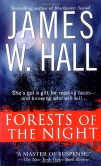 Forests of the Night - James W. Hall, Laural Merlington