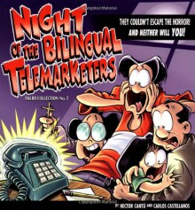 Night of the Bilingual Telemarketers: A Baldo Collection - Hector Cantu, Carlos Castellanos