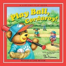 Play Ball, Corduroy - B.G. Hennessy, Don Freeman