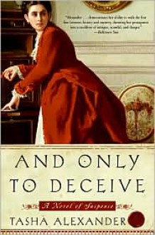 And Only to Deceive (Lady Emily Series #1) -