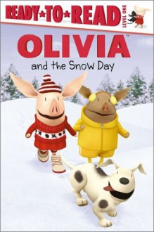 OLIVIA and the Snow Day (Olivia TV Tie-in) - Farrah McDoogle, Shane L. Johnson