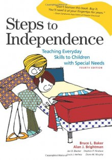 Steps to Independence - 'Bruce L. Baker', 'Alan J. Brightman'