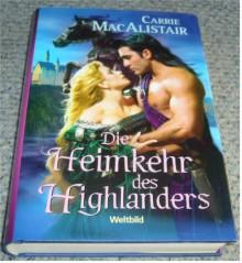 Die Heimkehr des Highlanders - Carrie MacAlistair