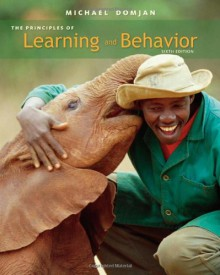 The Principles of Learning and Behavior: Active Learning Edition (Sixth Edition) - Michael P. Domjan