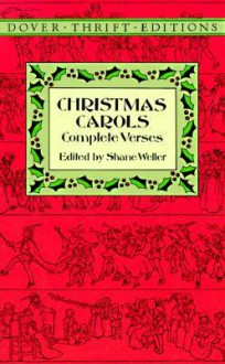 Christmas Carols: Complete Verses - Shane Weller