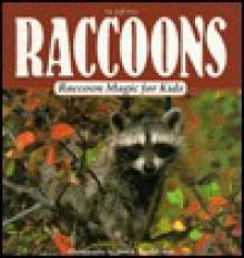 Raccoon Magic for Kids - Gareth Stevens Publishing, Sandy Carey