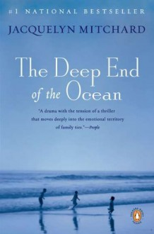 The Deep End of the Ocean - Jacquelyn Mitchard