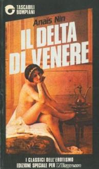 Il delta di Venere. - NIN Anais -