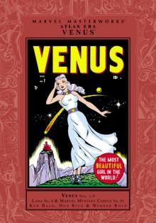 Marvel Masterworks: Atlas Era Venus, Vol. 1 - Stan Lee, Ken Bald, Dan DeCarlo, George Klein, Jim Mooney, Bob Powell, Don Rico, Mike Sekowsky