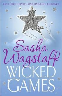 Wicked Games - Sasha Wagstaff