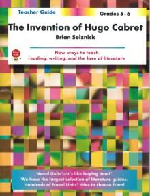 Invention Of Hugo Cabret Teacher Guide - Novel Units