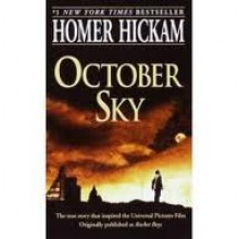 October Sky (The Coalwood Series #1) Publisher: Dell - Homer Hickam