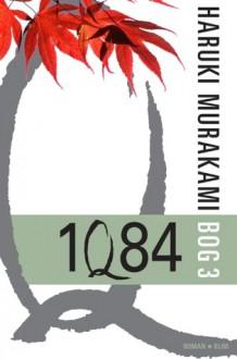 1Q84 - Haruki Murakami, Mette Holm
