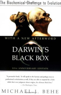 Darwin's Black Box - Michael J. Behe