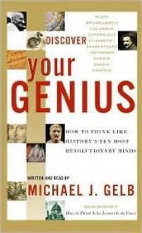 Discover Your Genius: Discover Your Genius (Audio) - Michael Gelb