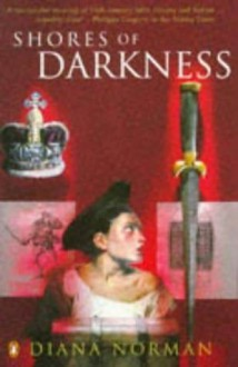 Shores Of Darkness - Diana Norman