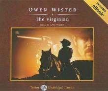 The Virginian: A Horseman of the Plains - Owen Wister, John Pruden