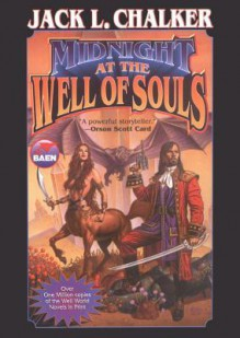 Midnight at the Well of Souls - Jack L. Chalker, To Be Announced