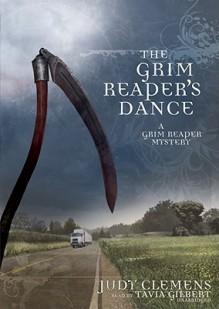 The Grim Reaper's Dance - Judy Clemens, Tavia Gilbert