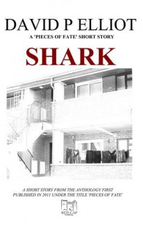 Shark - David P. Elliot