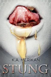 Stung (Zombie Gentlemen) - K.A. Merikan