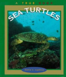 Sea Turtles - Emilie U. Lepthien