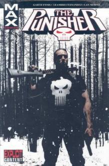 The Punisher MAX, Vol. 4 - Garth Ennis, Leandro Fernández, Lan Medina