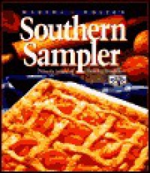 Martha White's Southern Sampler: Ninety Years of Baking Tradition - Martha White