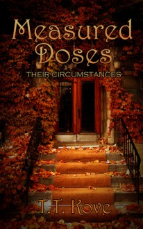 Measured Doses (Their Circumstances #5) - T.T. Kove
