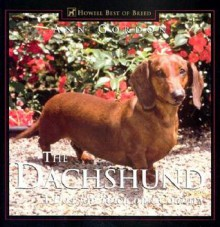 The Dachshund: A Dog For Town and Country - Ann Gordon