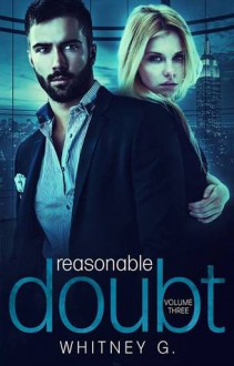 Reasonable Doubt: Volume 3 - Whitney Gracia Williams