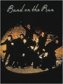 Paul McCartney/Wings - Band on the Run - Paul McCartney, Wings
