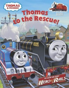Thomas to the Rescue! (Thomas & Friends) - Golden Books, Tommy Stubbs