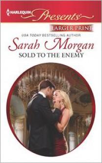 Sold to the Enemy (Harlequin LP Presents Series #3113) - Sarah Morgan
