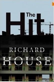The Hit - Richard House