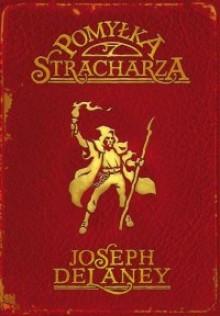 Pomyłka Stracharza - Joseph Delaney