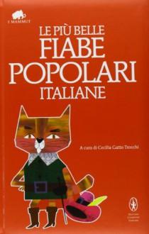 Le più belle fiabe popolari italiane -