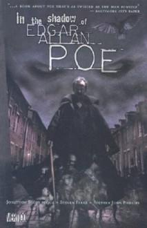 In the Shadow of Edgar Allan Poe - Jonathon Scott Fuqua,Steven Parke,Stephen Phillips