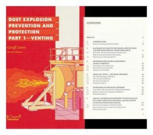 Guide to Dust Explosion Prevention and Protection - Geoff Lunn