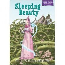 Sleeping Beauty (Short Tales Fairy Tales) - Shannon Eric Denton