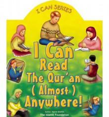 I Can Read the Qur'an Almost Anywhere! (Koran) - Yasmin Ibrahim