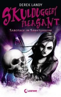 Sabotage im Sanktuarium - Derek Landy, Ursula Höfker